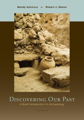 9780073530994: Discovering Our Past: A Brief Introduction to Archaeology