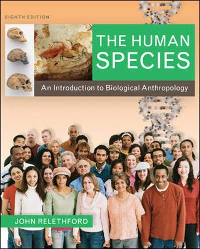 9780073531014: The Human Species: An Introduction to Biological Anthropology