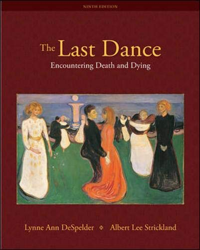 9780073532011: The Last Dance: Encountering Death and Dying