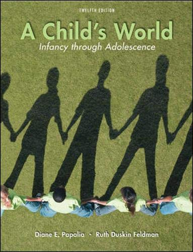 9780073532042: A Child's World: Infancy Through Adolescence