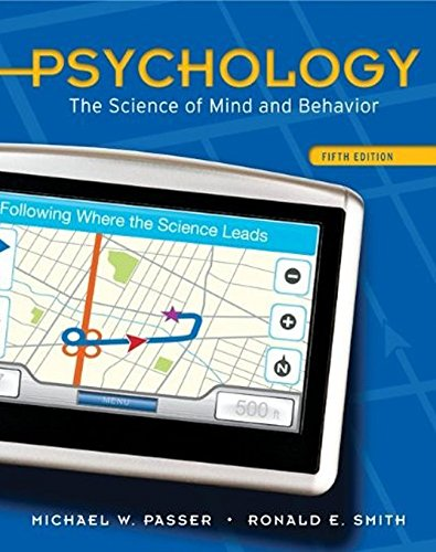 9780073532127: Psychology: The Science of Mind and Behavior