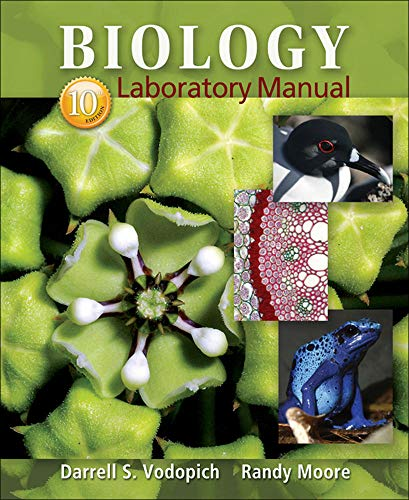 Biology Laboratory Manual: Moore, Randy, Vodopich,