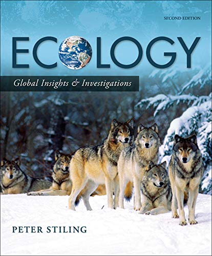 9780073532509: Ecology: Global Insights and Investigations (Botany, Zoology, Ecology and Evolution)