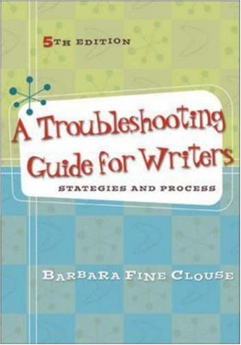 9780073533186: A Troubleshooting Guide for Writers: Strategies and Process
