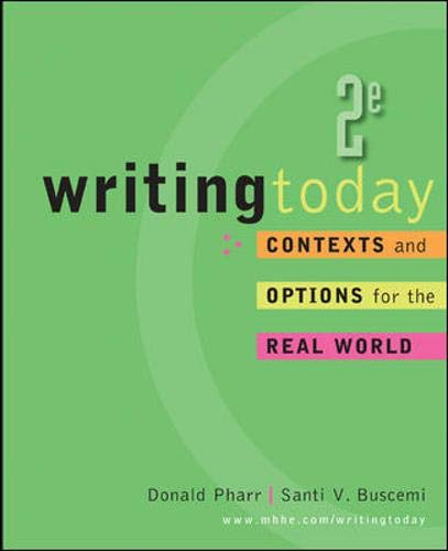 9780073533223: Writing Today: Contexts and Options for the Real World, 2nd Edition