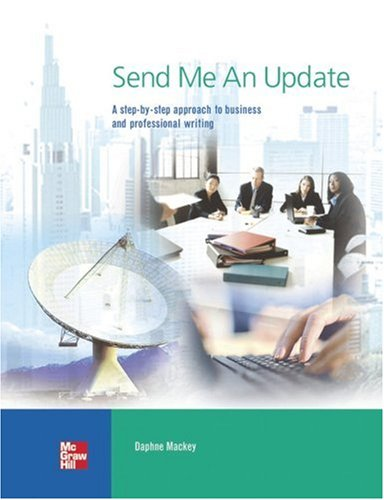 9780073533773: Send Me an Update: A Step-By-Step Approach to Business and Professional Writing