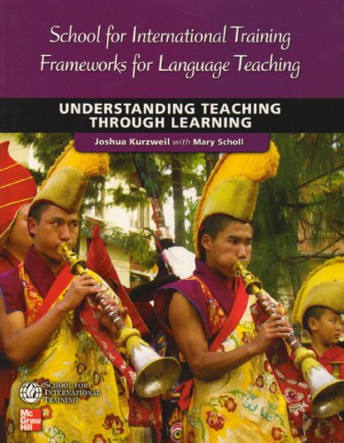 9780073533797: Understanding Teaching Through Learning (School for International Training Frameworks for Language Teaching)
