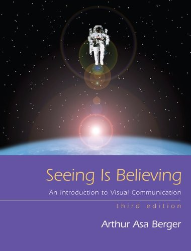 9780073534251: Seeing Is Believing: An Introduction to Visual Communication