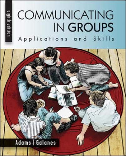 9780073534275: Communicating in Groups: Applications and Skills