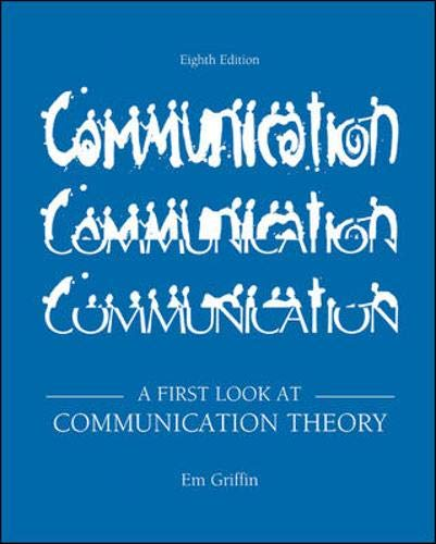 9780073534305: A First Look at Communication Theory (8th Revised Edition)