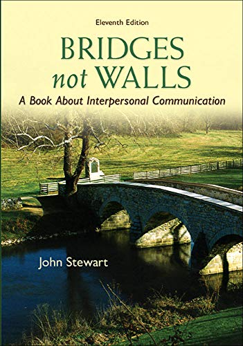 9780073534312: Bridges Not Walls: A Book About Interpersonal Communication