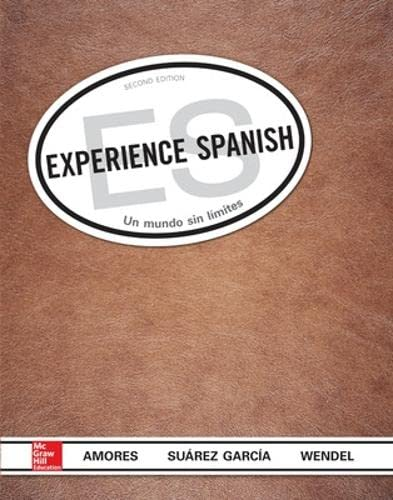 Experience Spanish Student Edition: Mar A Amores
