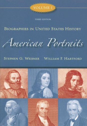 9780073534558: American Portraits: Biographies in United States History Volume 1