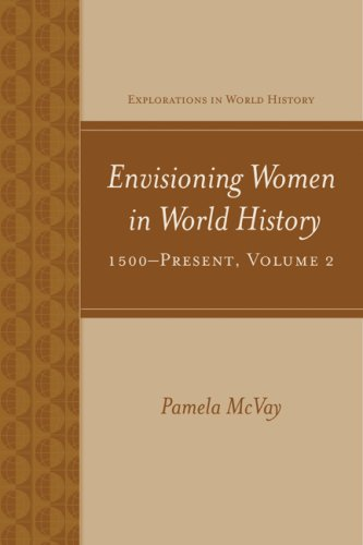 9780073534657: Envisioning Women in World History: 1500-Present: 2