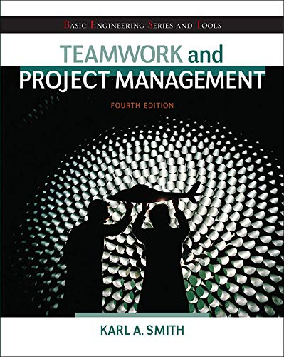 9780073534909: Teamwork and Project Management (Basic Engineering Series and Tools)