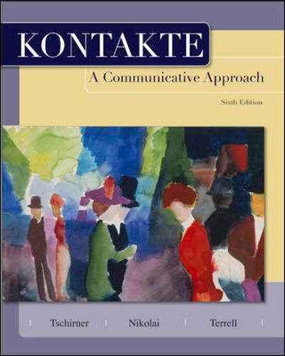 9780073535333: Kontakte: A Communicative Approach (Student Edition)