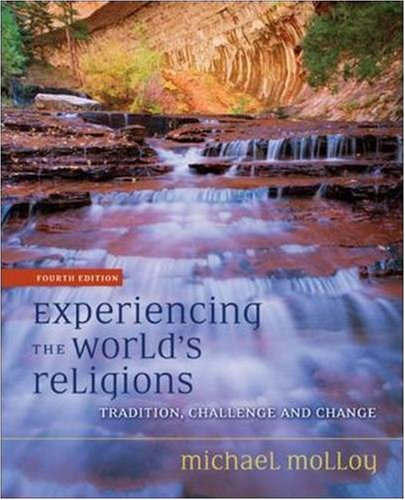 9780073535647: Experiencing the World's Religions: Tradition, Challenge and Change