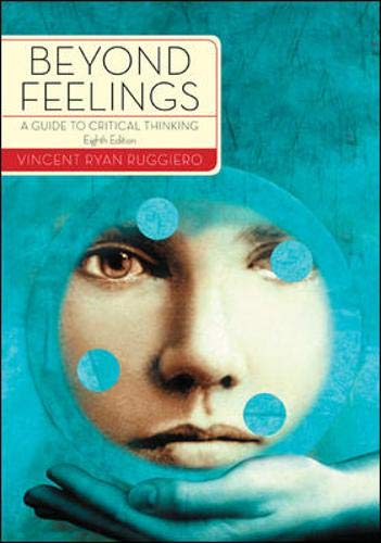 9780073535692: Beyond Feelings: A Guide to Critical Thinking