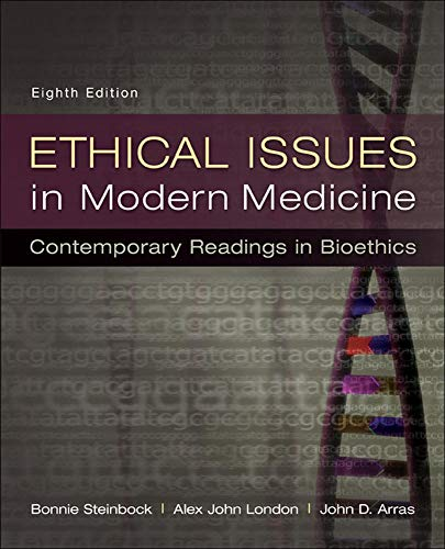 9780073535869: Ethical Issues in Modern Medicine: Contemporary Readings in Bioethics