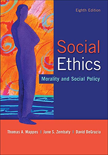 Social Ethics: Morality and Social Policy: DeGrazia, David, Zembaty,