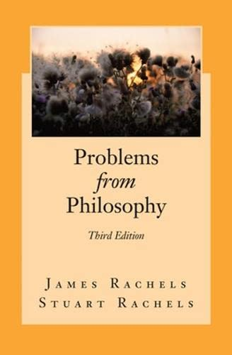 Problems from Philosophy: Rachels, James
