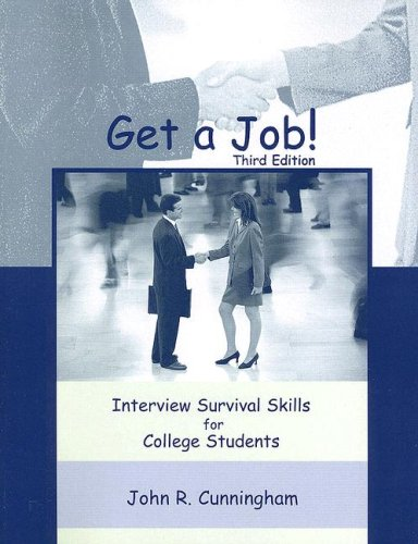 9780073536316: Get A Job! Interview Survival Skills for College Students