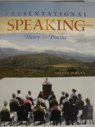 9780073537580: Presentational Speaking Theory and Practice, Fourth Edition