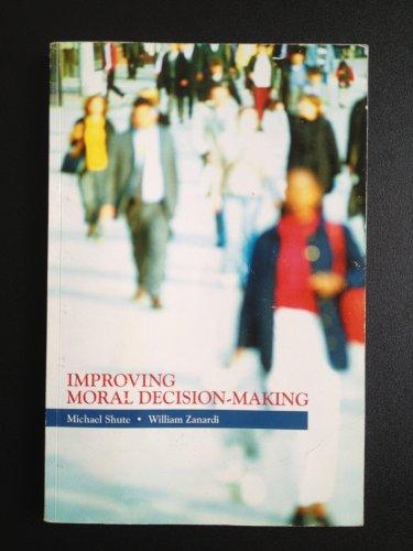 9780073537696: Improving Moral Decision-making