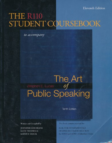 9780073538891: The R110 Student Coursebook, 11th Edition, IUPUI, to accompany Lucas, The Art of Public Speaking. 10