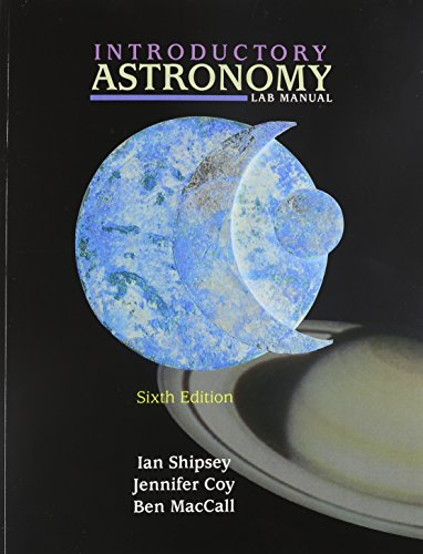 Introductory Astronomy Lab Manual: Ian Shipsey