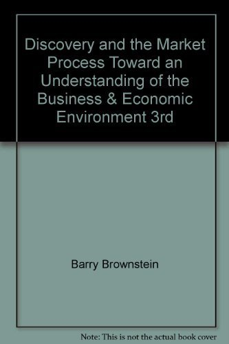 9780073542126: Discovery and the Market Process Toward an Understanding of the Business & Economic Environment 3rd