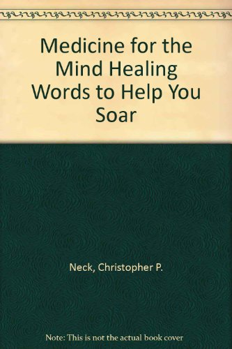 9780073543291: Medicine for the Mind Healing Words to Help You Soar