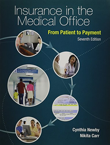Insurance in the Medical Office: From Patient to Payment with Connect Access Card: Newby, Cynthia; ...