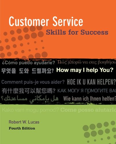 Customer Service: Skills for Success Fourth Edition: Lucas, W. Robert