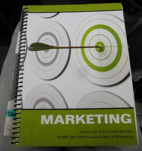 9780073545486: Marketing University of Colorado - Boulder BUSM 2001-800 Fundamentals of Marketing