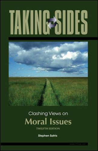 9780073545622: Taking Sides: Clashing Views on Moral Issues