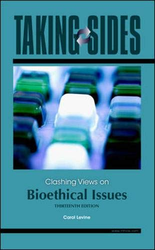 9780073545660: Taking Sides: Clashing Views on Bioethical Issues