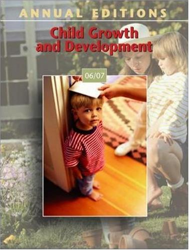 9780073545783: Child Growth and Development 2006-2007 (Annual Editions)
