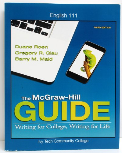The McGraw-Hill Guide: Writing for College, Writing: Duane Roen, Gregory