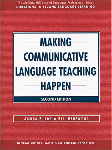 9780073655178: MAKING COMMUNICATIVE LANGUAGE TEACHING HAPPEN: Text