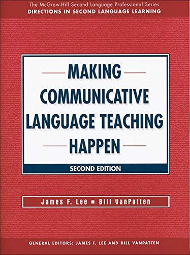 9780073655178: MAKING COMMUNICATIVE LANGUAGE TEACHING HAPPEN