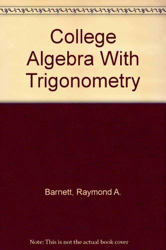 9780073655864: College Algebra With Trigonometry (Solutions Manual)