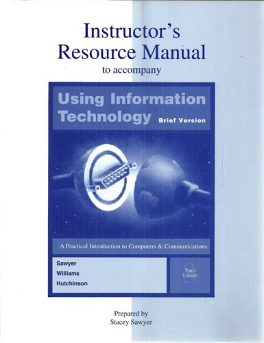 9780073657028: Using Information Technology , Brief Edition: Instructor's Manual