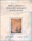9780073657288: How to Design and Evaluate Research in Education