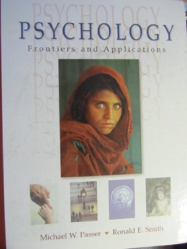 9780073657950: Psychology: Frontiers and Applications