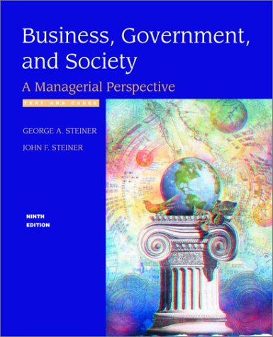 Business , Government and Society: A Managerial: Steiner, George A.,