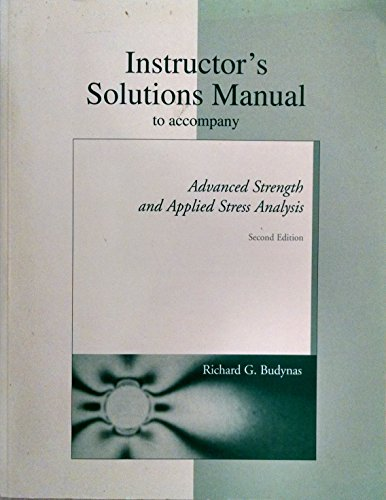 9780073659428: Advanced Strength and Applied Stress Analysis: Instructor's Manual to Accompany