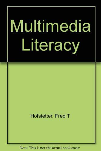 9780073659985: Multimedia Literacy