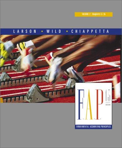 Fundamental Accounting Principles Volume 2 Chapters 13-26: Kermit D. Larson,