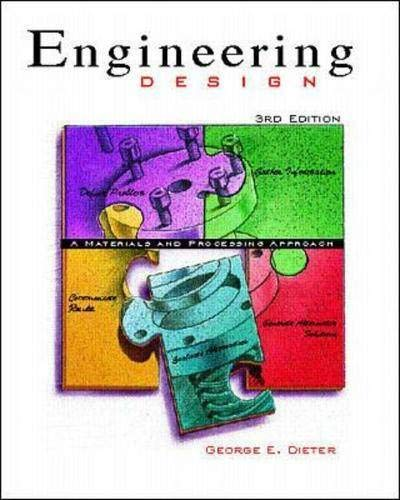 9780073661360: Engineering Design: A Materials and Processing Approach